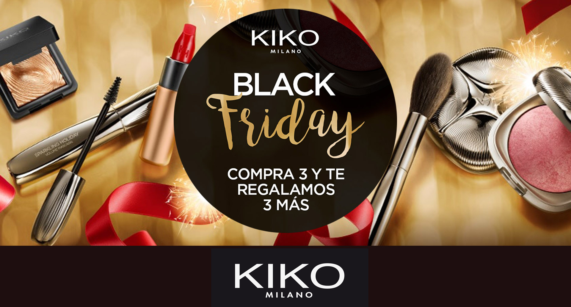 Kiko, Black Friday