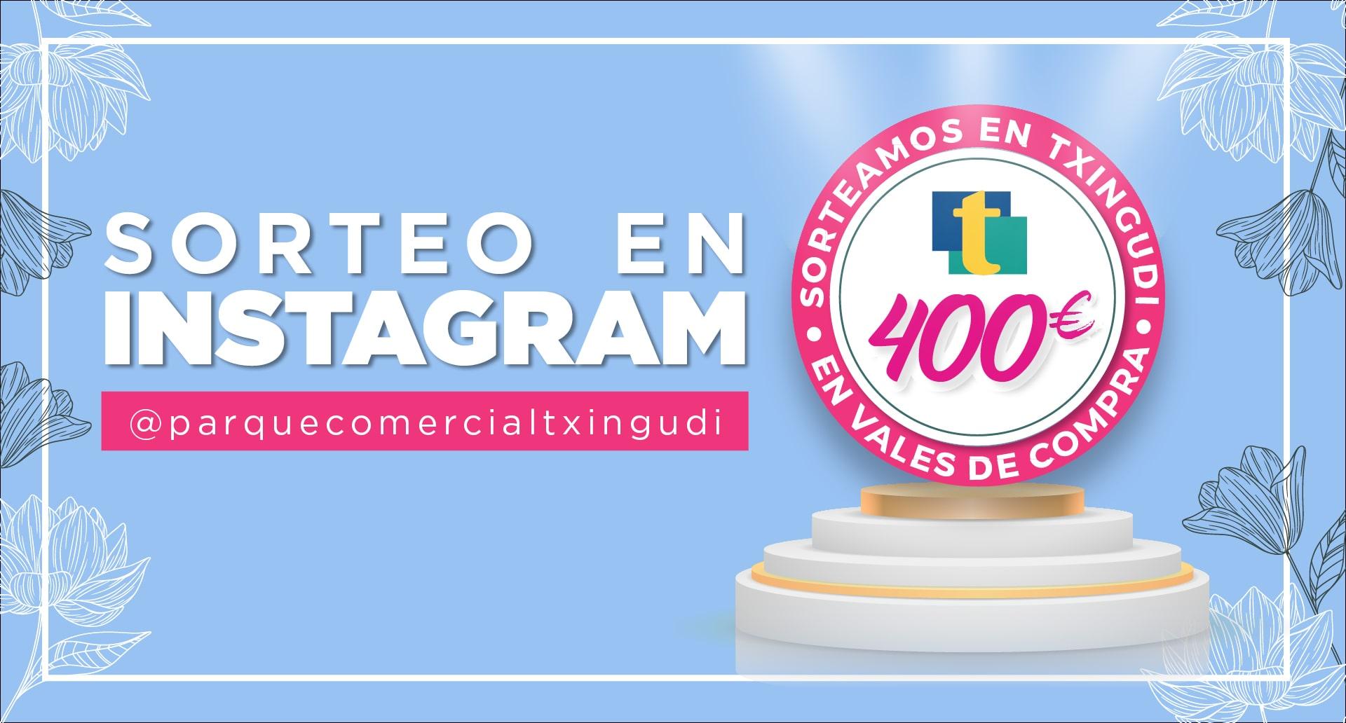 ¡Sorteamos 400€ en nuestra cuenta de Instagram!